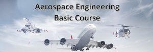 Aerospace Engineering – Basic Corse