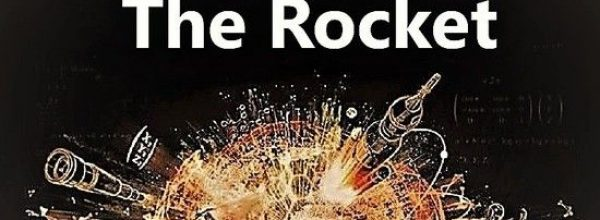The Rocket • Breakthrough the Ideas that Changed the World – Documentary