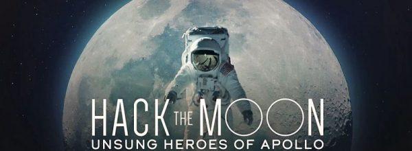 Hack the Moon: Heroes of Apollo – Documentary 2019